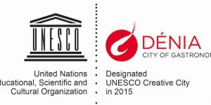 "Dénia ""Creative City of Gastronomy by UNESCO"""